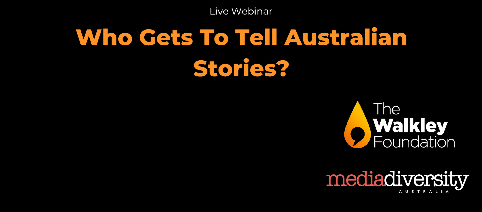 "Watch on demand: ""Who Gets To Tell Australian Stories"" webinar"
